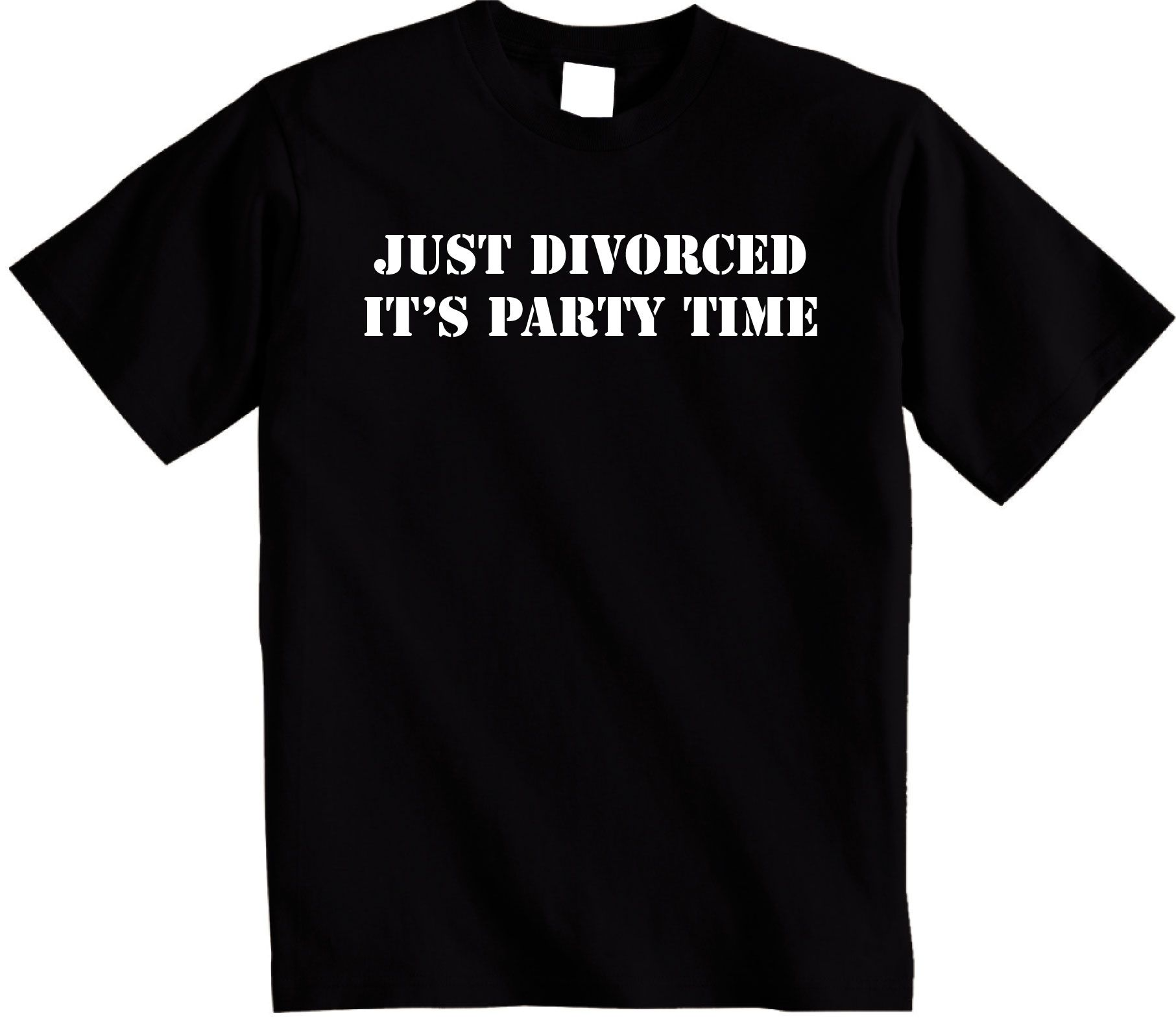 Just Divorced Its Party Time t shirt Funny tee