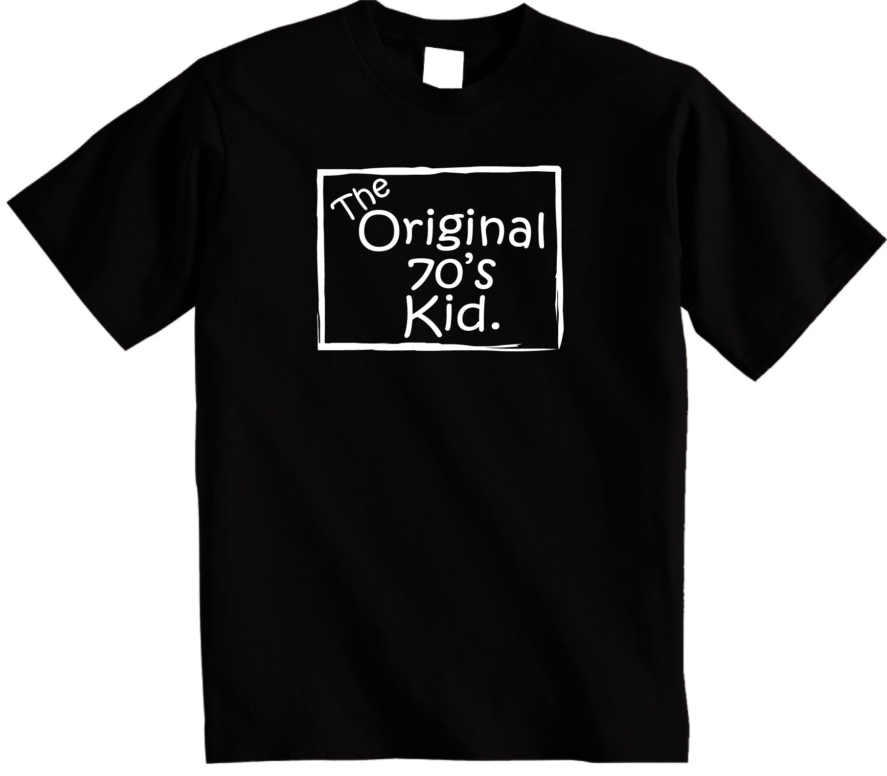 The Original 70's Kid t shirt Perfect Gift or Persent